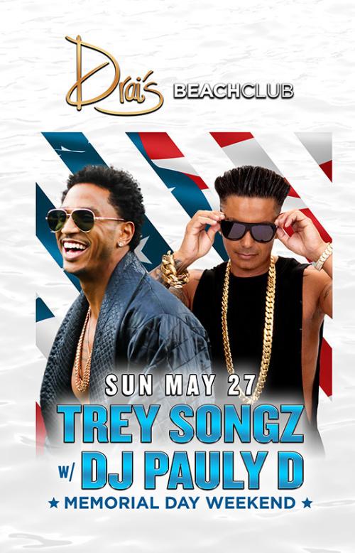 Trey Songz w/ DJ Pauly D - Drai's Beachclub