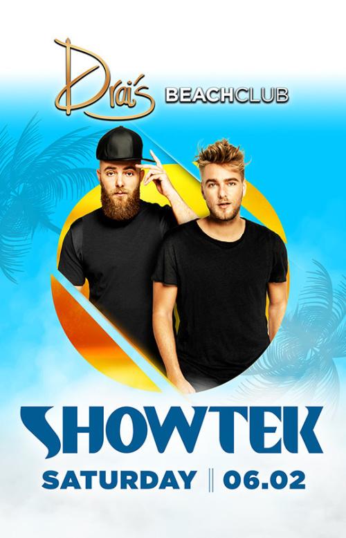 Showtek - Drai's Beach Club