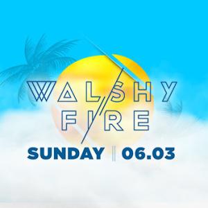 Walshy Fire