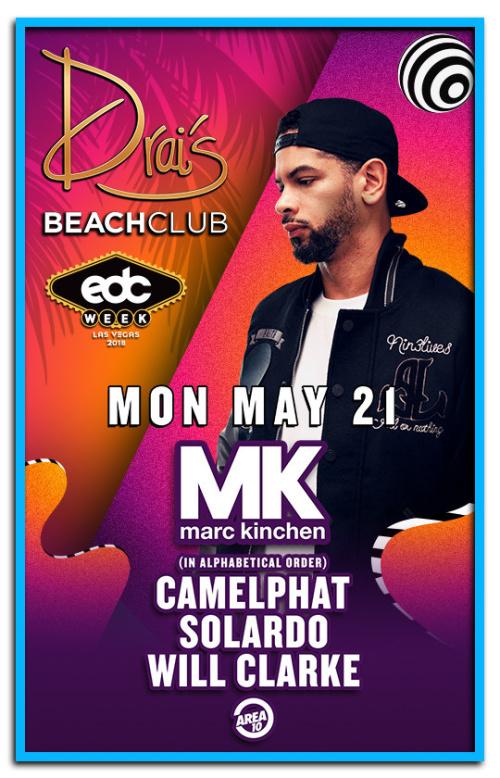 MK, Camelphat, Solardo, Will Clarke - Drai's Beachclub