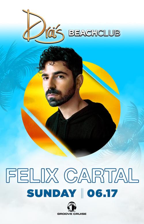 Felix Cartal - Drai's Beachclub