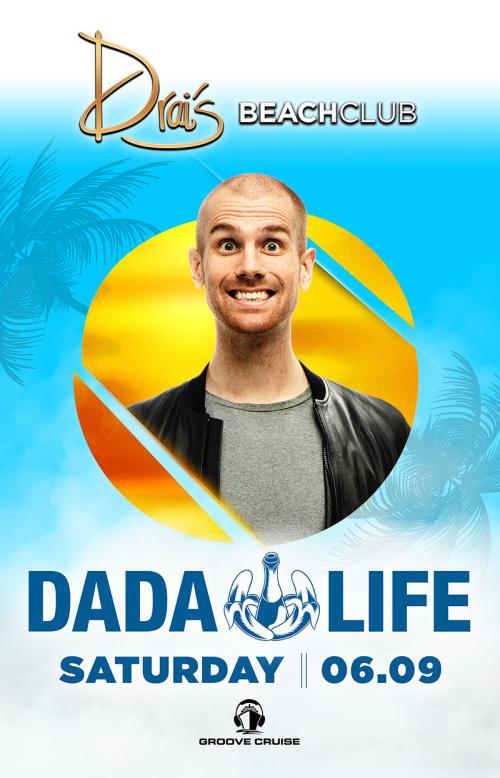 Dada Life - Drai's Beachclub