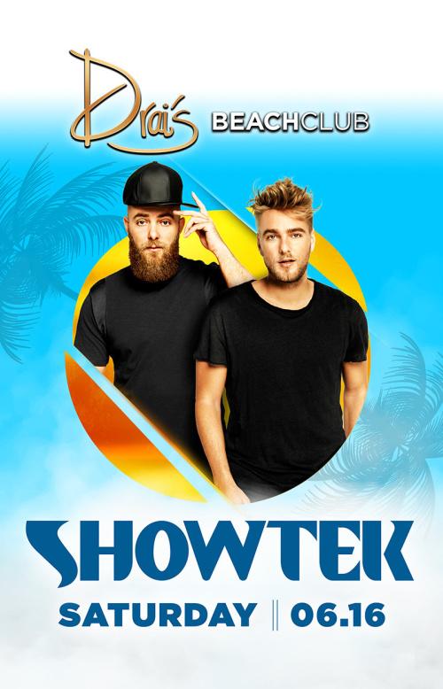 Showtek - Drai's Beachclub