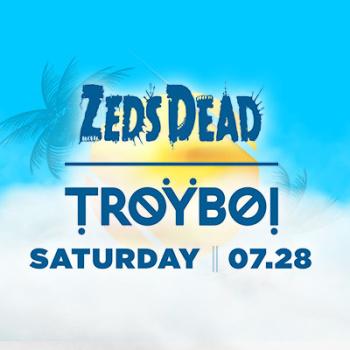 Zeds Dead | TroyBoi