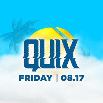 Quix w/ Benzi