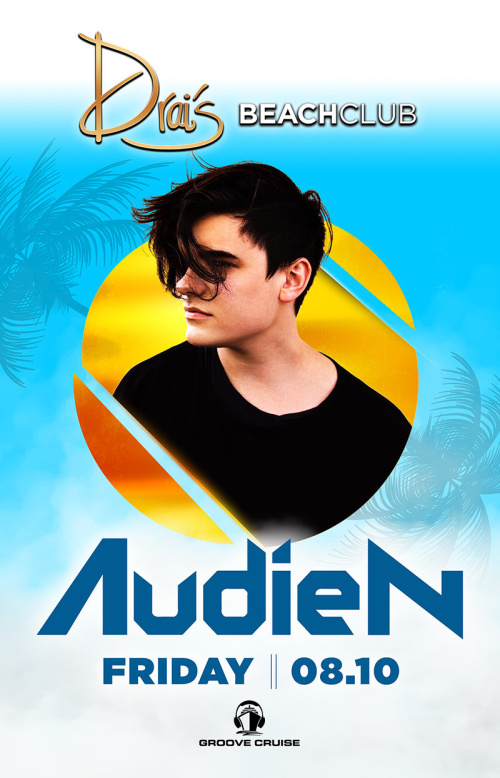 Audien - Drai's Beachclub
