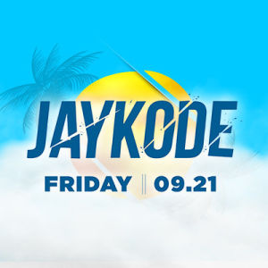 Jaykode, Friday, September 21st, 2018