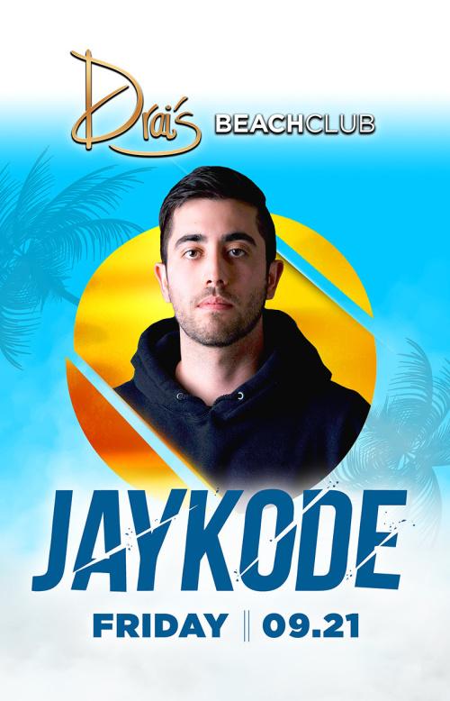 Jaykode - Drai's Beachclub