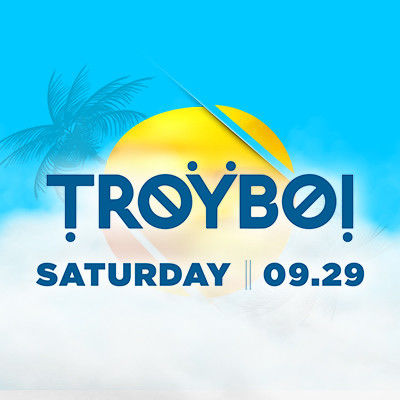 TroyBoi, Saturday, September 29th, 2018