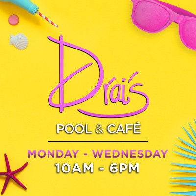 Drai's Pool & Cafe, Monday, September 24th, 2018