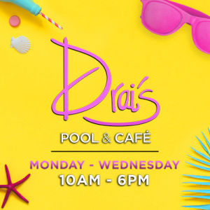 Drai's Pool & Cafe, Wednesday, September 26th, 2018