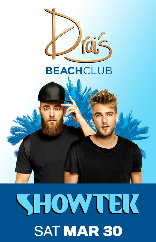 Showtek - Drai's Beachclub