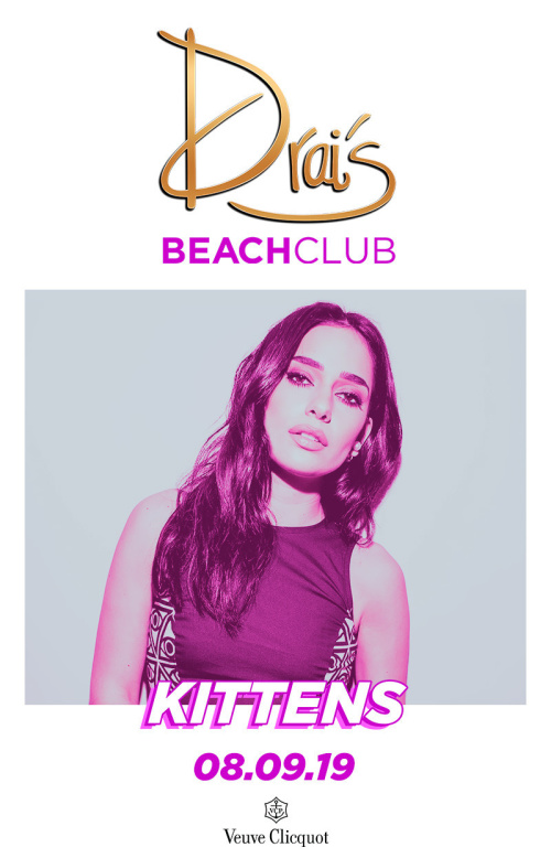 Kittens - Drai's Beachclub