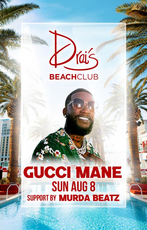 Gucci Mane with Murda Beatz at Drai's Beach Club thumbnail