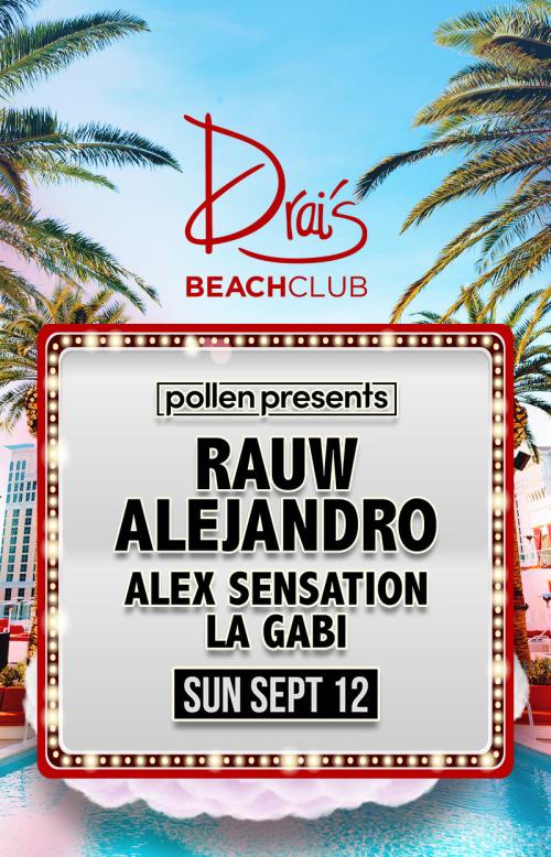 Pollen Presents Rauw Alejandro at Drai's Beach Club thumbnail