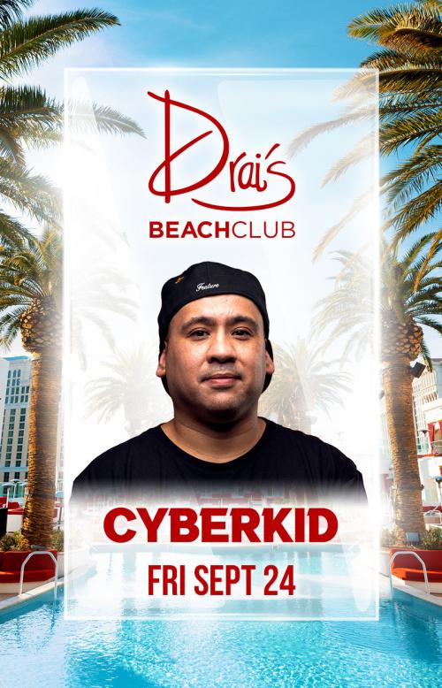 Cyberkid at Drai's Beach Club thumbnail