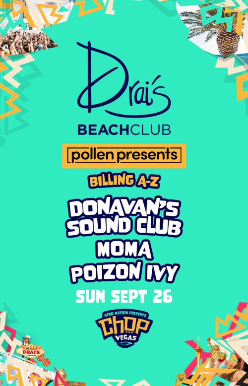 Pollen Presents Chop Vegas at Drai's Beach Club thumbnail