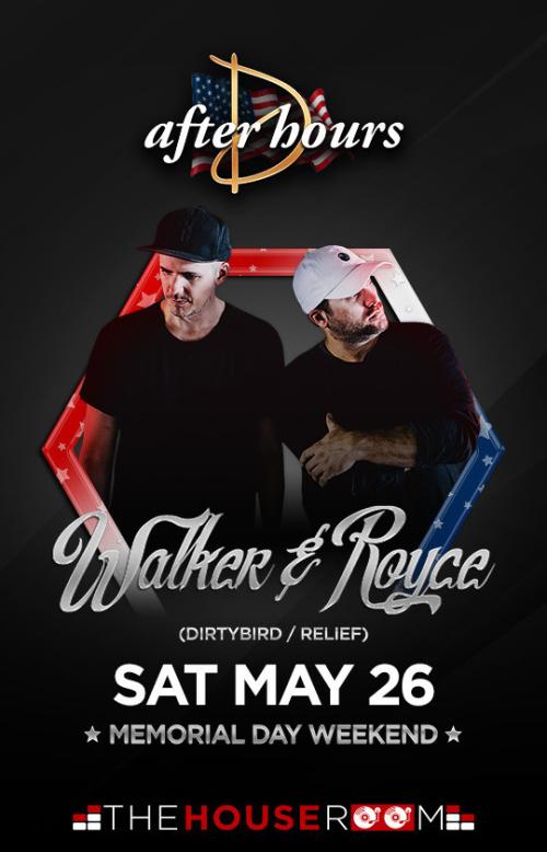 Walker & Royce - Drai's After Hours
