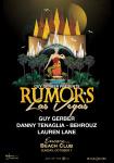Rumors with Guy Gerber, Danny Tenaglia, Behrouz, and Lauren Lane - Art of the Wild