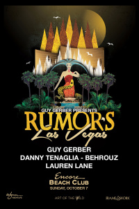 Rumors with Guy Gerber, Danny Tenaglia, Behrouz, and Lauren Lane - Art of the Wild