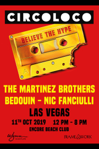 Circo Loco, The Martinez Brothers, Bedouin, Nic Fanciulli at Encore Beach Club