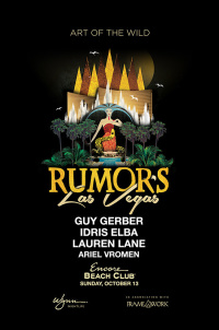 Rumors - Guy Gerber, Idris Elba, Lauren Lane, Ariel Vroman at Encore Beach Club
