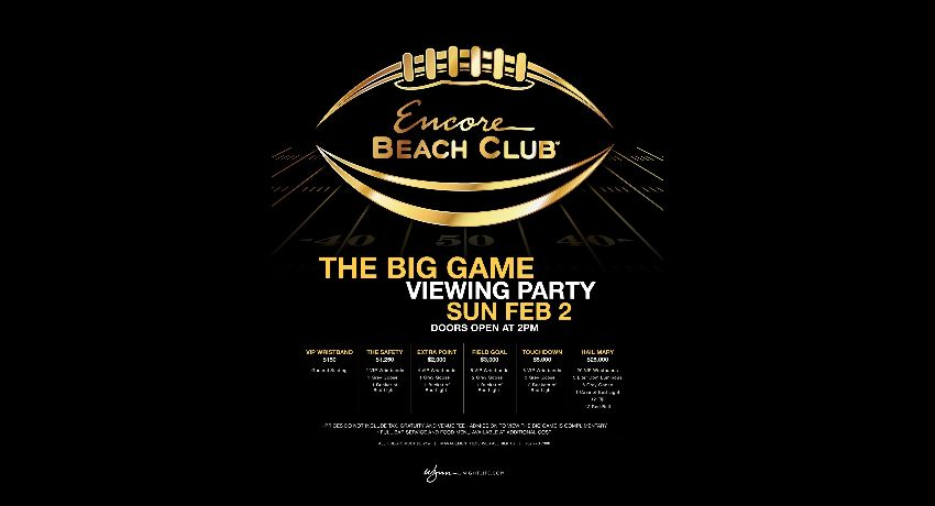 The Big Game Viewing Party at Encore Beach Club