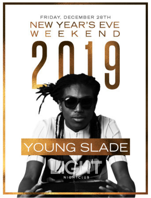 Young Slade | NYE - LIGHT