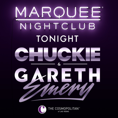 DJ CHUCKIE B2B GARETH EMERY - Marquee Nightclub