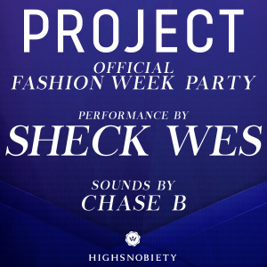 OFFICIAL PROJECT PARTY : SHECK WES w/ CHASE B