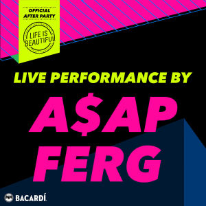 OFFICIAL LIFE IS BEAUTIFUL AFTER PARTY W/ A$AP FERG, Monday, September 24th, 2018