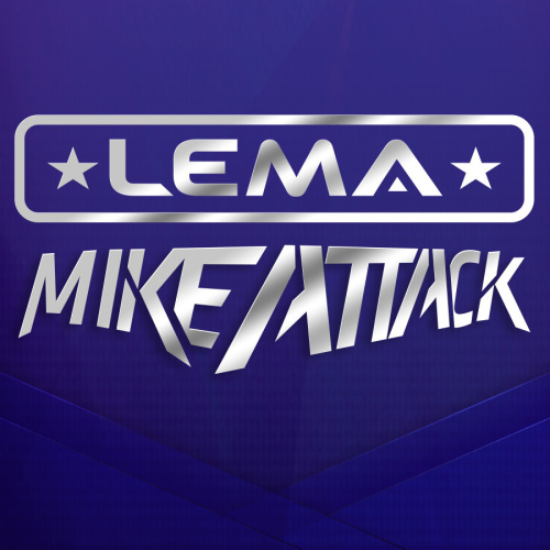 MIKE ATTACK & LEMA - Marquee Nightclub