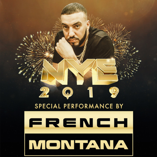 MARQUEE NYE 2019 : FRENCH MONTANA - Marquee Nightclub