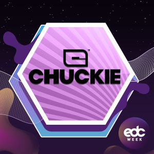 EDC WEEK : CHUCKIE, Saturday, May 18th, 2019