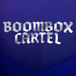 BOOMBOX CARTEL, Monday, June 3rd, 2019