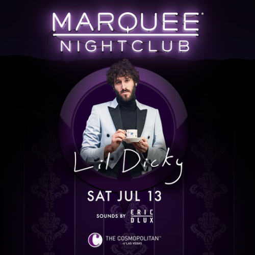 LIL DICKY - Marquee Nightclub