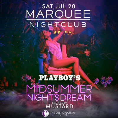 PLAYBOY'S MIDSUMMER NIGHT'S DREAM: SOUNDS BY MUSTARD, Saturday, July 20th, 2019