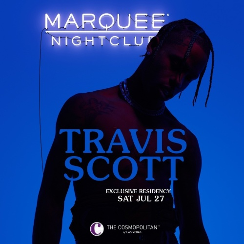 TRAVIS SCOTT - Marquee Nightclub