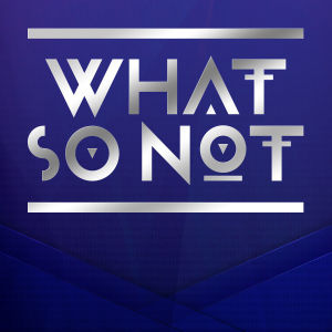 WHAT SO NOT, Monday, October 21st, 2019
