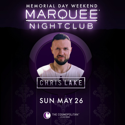 CHRIS LAKE - Marquee Nightclub