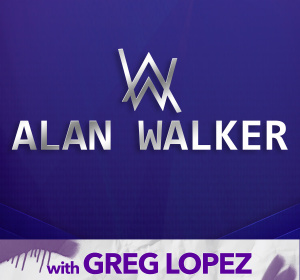 ALAN WALKER | GREG LOPEZ IN THE BOOMBOX ROOM, Saturday, January 25th, 2020