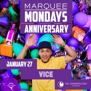 MARQUEE MONDAYS ANNIVERSARY WITH SOUNDS BY VICE, Monday, January 27th, 2020