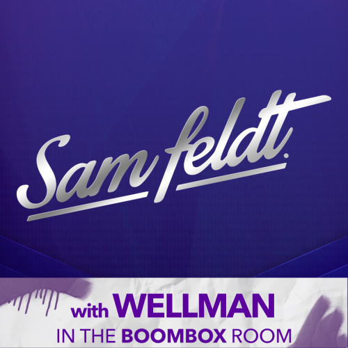 SAM FELDT | WELLMAN IN THE BOOMBOX ROOM - Marquee Nightclub