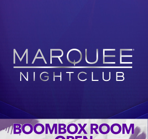 MARQUEE NIGHTCLUB | BOOMBOX ROOM OPEN, Saturday, March 7th, 2020