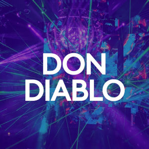 DON DIABLO, Saturday, March 7th, 2020