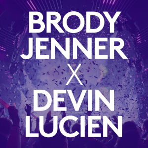 BRODY JENNER X DEVIN LUCIEN, Friday, April 17th, 2020