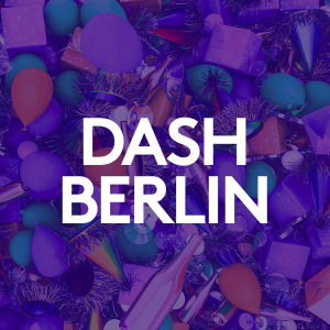 DASH BERLIN, Monday, April 20th, 2020