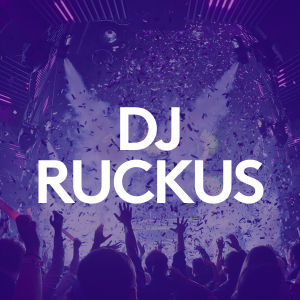 DJ RUCKUS, Friday, April 24th, 2020