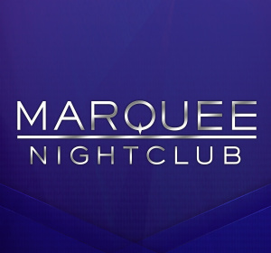 MARQUEE NIGHTCLUB, Saturday, May 9th, 2020