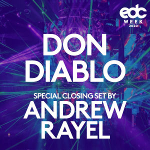 DON DIABLO | SPECIAL CLOSING SET BY ANDREW RAYEL, Monday, May 18th, 2020